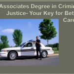 Associate Degree in Criminal Justice Boost Earning Potential and Streamline into the Criminal Justice Workforce